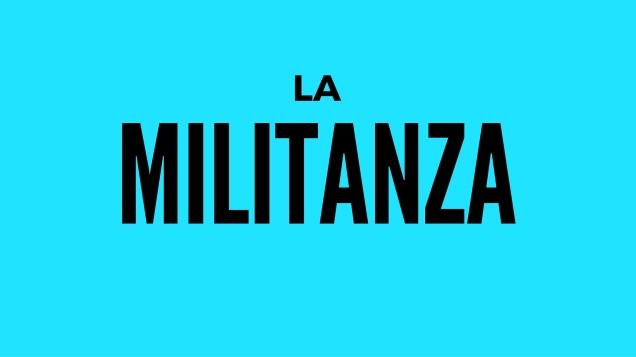 La militanza