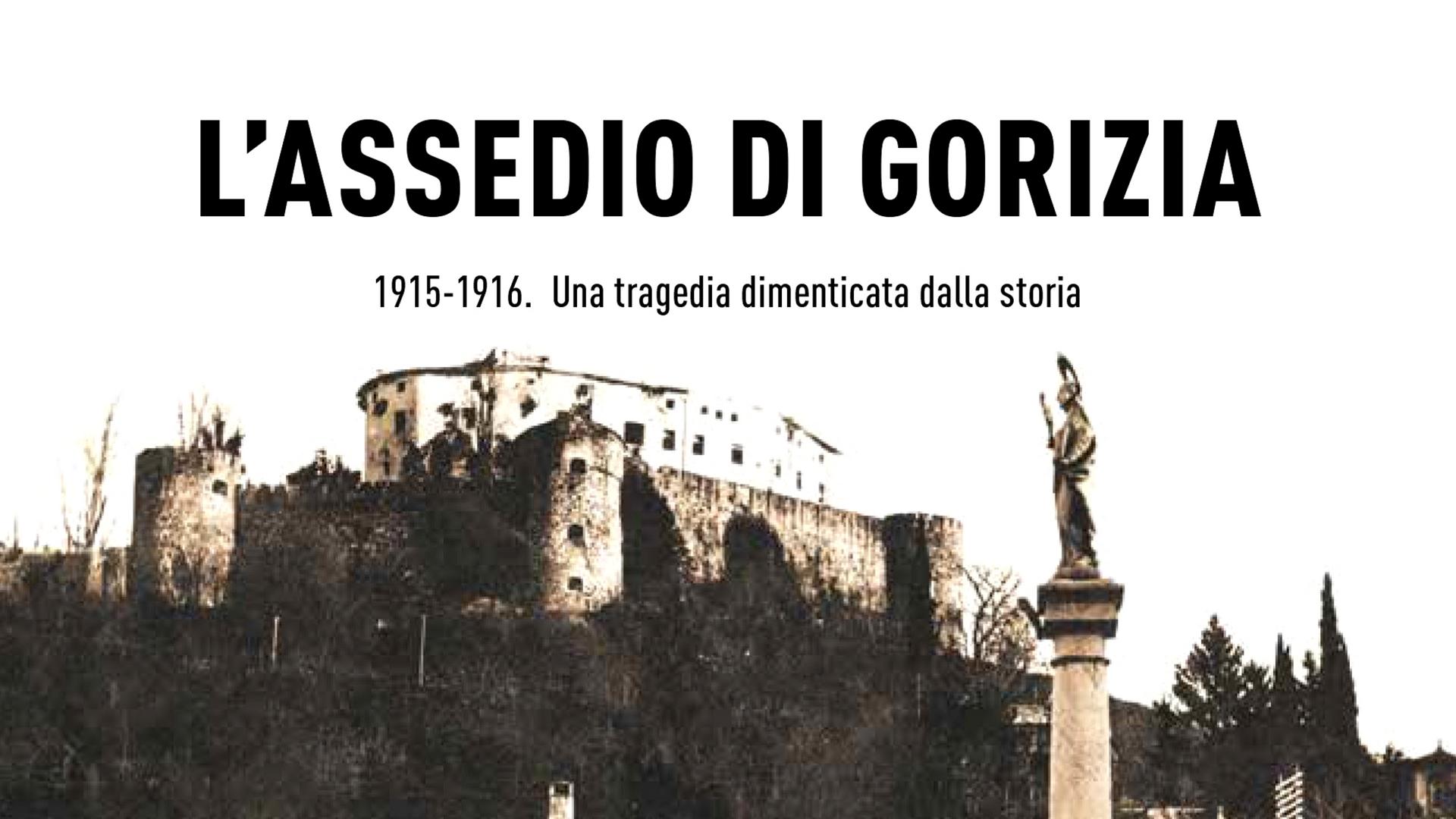 L'assedio di Gorizia, presentazione del libro