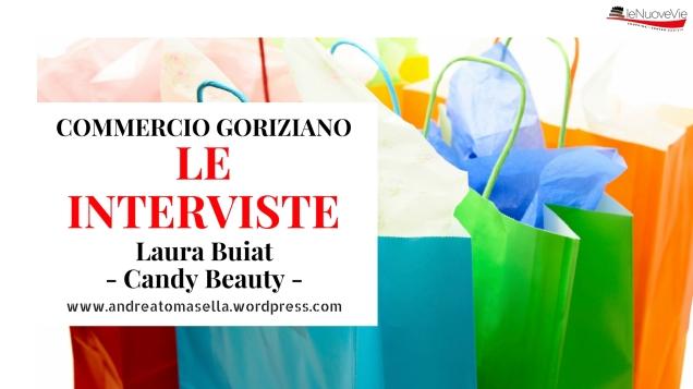 intervista commerciante laura buiat candy beauty profumeria gorizia