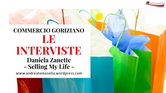 daniela zanette selling my life gorizia intervista